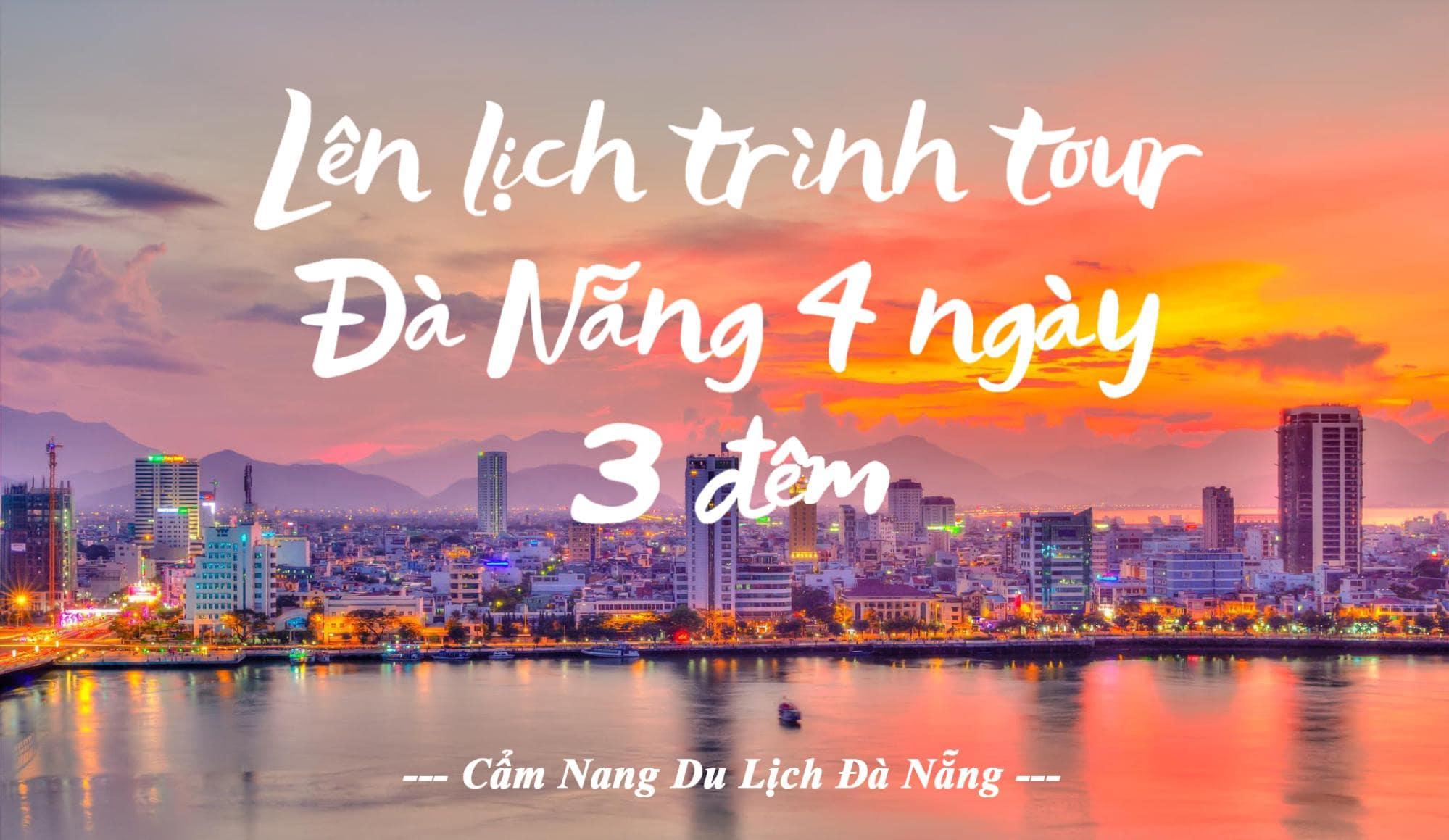 Du lịch Đà Nẵng 4 ngày 3 đêm 4